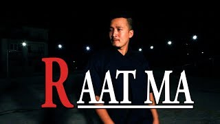 RAAT MA - JAMES SHRESTHA ( COVER DANCE VIDEO CHOREOGRAPHY) BY NABIN LAMA