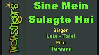Sine Mein Sulagte hai - Hindi Karaoke - Wow Singers