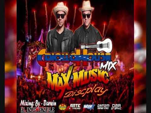 CRIOLLO HOUSE MIX 2018 - MAX MUSIC  / DJ DARWIN EL INDETENIBLE
