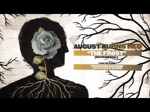 August Burns Red - The Frost (Instrumental)