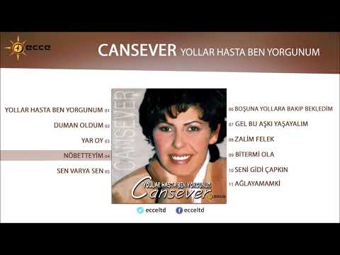 Nöbetteyim - Cansever