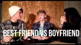 BEST FRIEND VS BOYFRIEND TAG