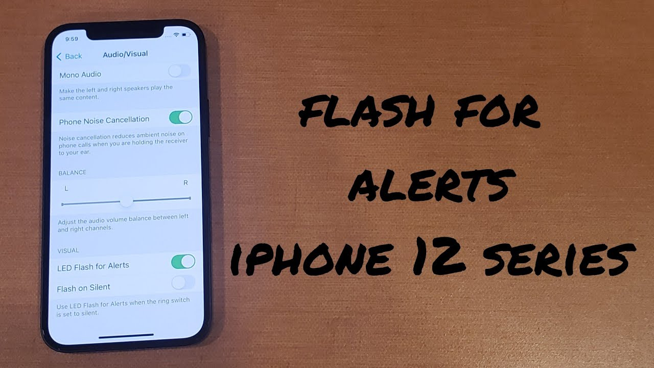 how to turn flash alerts on/off iohone 12, 12 mini, 12 pro, 12 pro max
