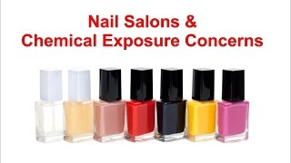 Nail Salons & Chemical Exposure Concerns