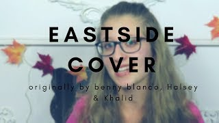 Eastside - benny blanco, Halsey & Khalid | cover