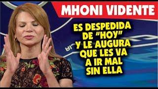 Mhoni Vidente es despedida de
