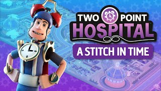 Two Point Hospital - A Stitch in Time DLC Trailer