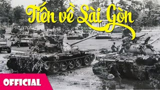 Tiến Về Sài Gòn - Tốp Ca Nam Quân Khu 7 [Official MV]