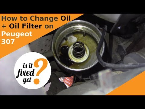Changing Oil and Oil Filter on Peugeot 307 SW