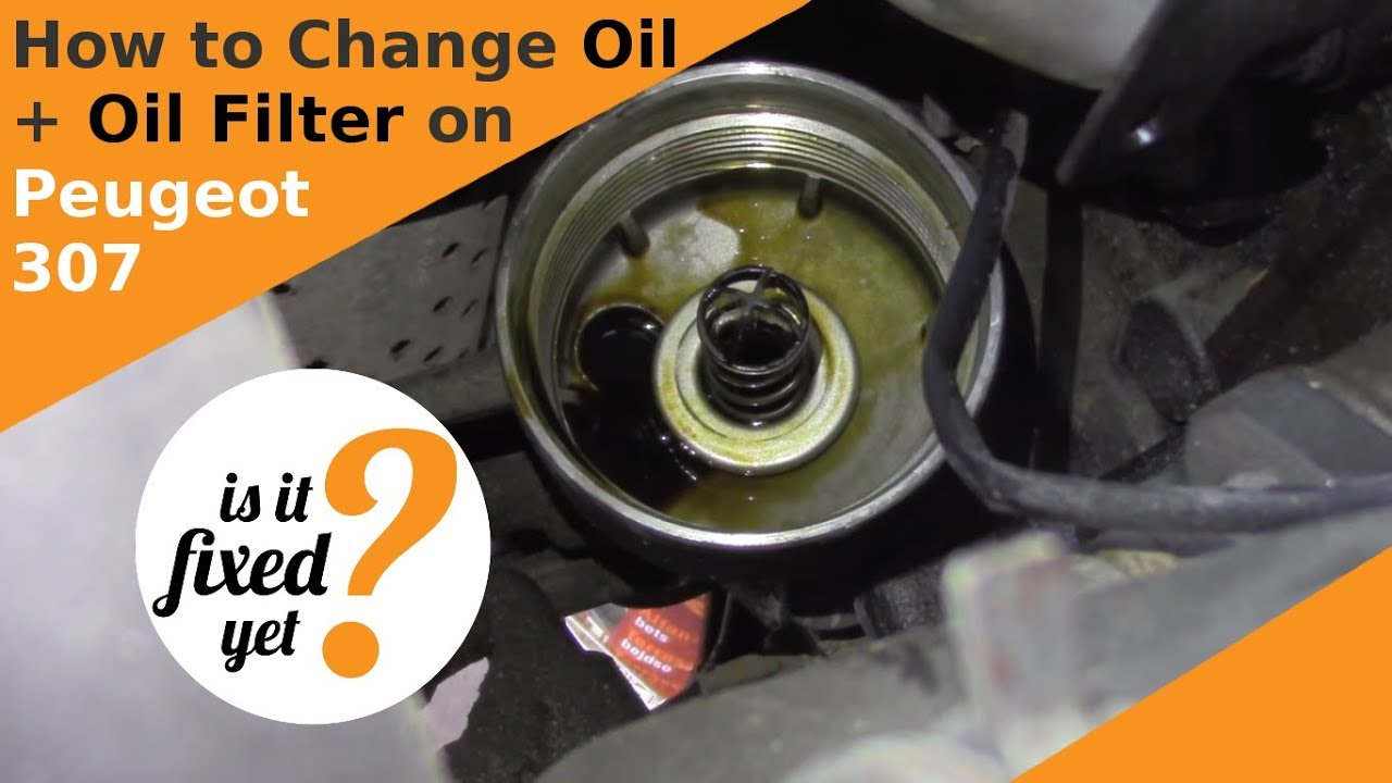 Changing Oil and Oil Filter on Peugeot 307 SW - YouTube