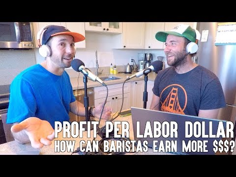 Gross Profit Per Labor Dollar - How Can Baristas Earn More Money? | Cat & Cloud Coffee Podcast