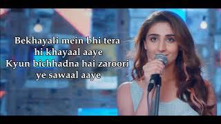 Bekhayali Acoustic Lyrics  | Female Version | Dhvani Bhanushali | Sachet-Parampara | Kabir Singh |