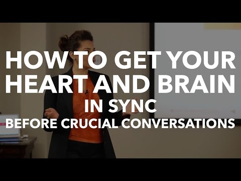 How To Get Your Heart and Brain In Sync Before Crucial Conversations