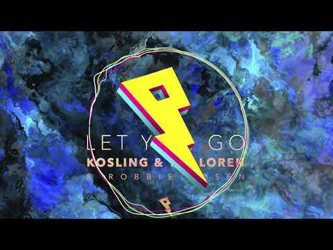 Kosling, Tim Loren & Robbie Rosen - Let You Go