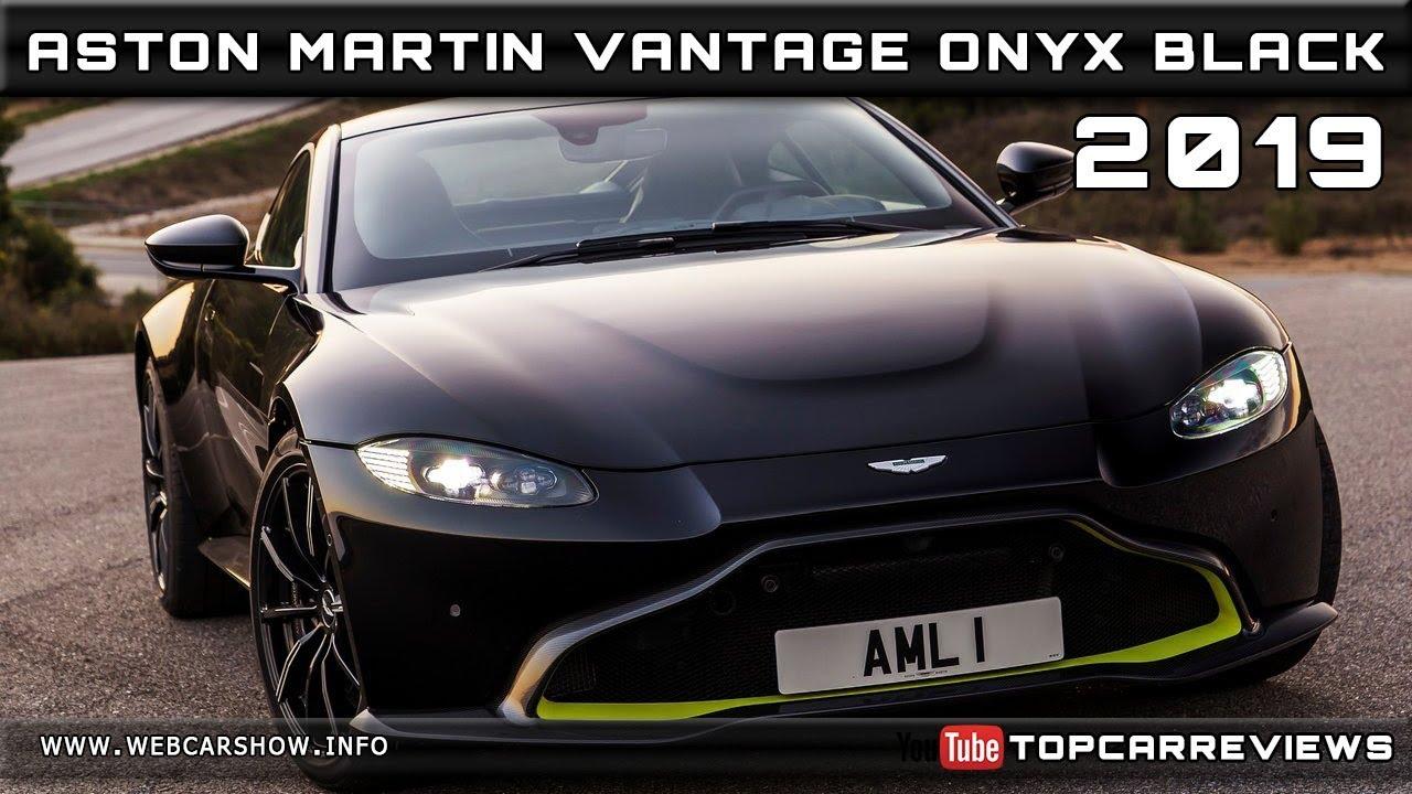2019 Aston Martin Vantage Onyx Black Review Rendered Price Specs