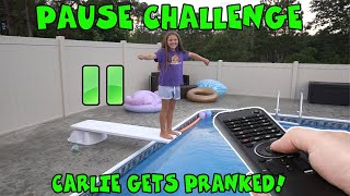 Extreme Pause Challenge! Pranking Carlie