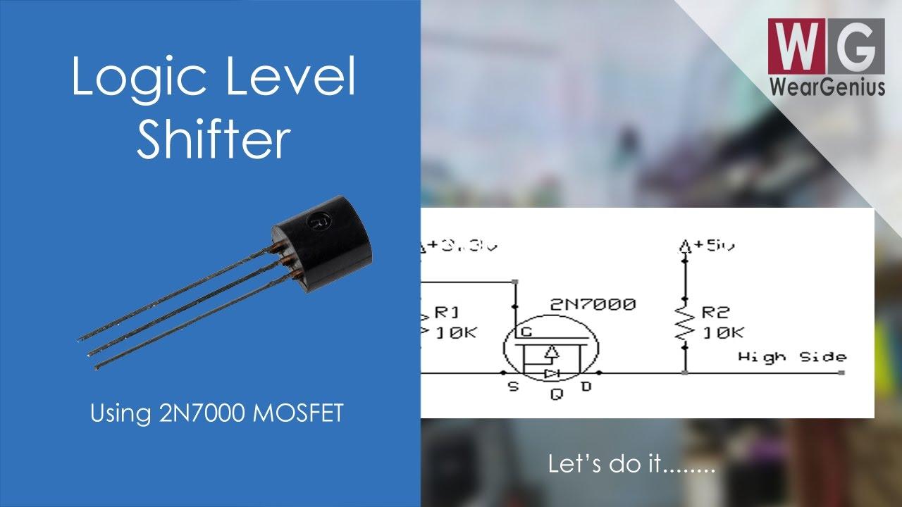 Logic Level Shifter using 2N7000 | Electronics