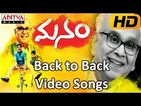 Manam Movie  || Back To Back Video Songs || ANR, Nagarjuna, Naga Chaitanya,Samantha, Shreya