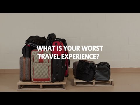 Allianz Global Assistance | What is your worst travel experience?