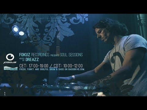 Liquid Drum & Bass - Dreazz - Soul Sessions January 2018 [Fokuz Recordings]
