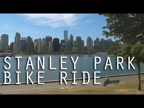 Stanley Park Seawall Bike Ride | Vancouver, Canada