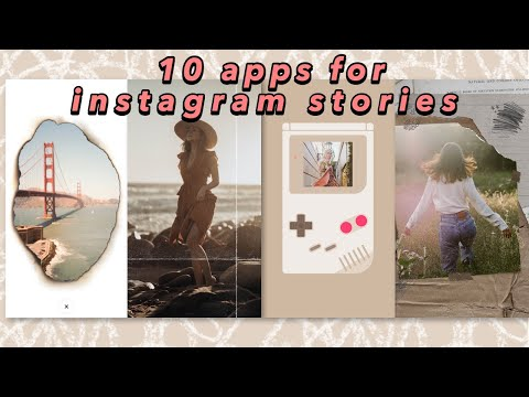 These Apps Will Take Your Instagram Stories To The Next Level (2019)
