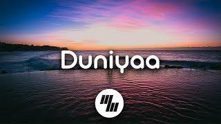 Duniyaa Lyrics Song   Singers: Akhil & Dhvani Bhanushali