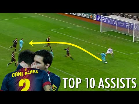 Dani Alves - Top 10 Assists Given to Lionel Messi