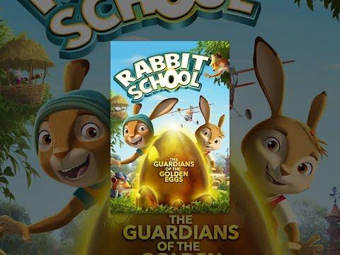 Rabbit School: The Guardians of the Golden Eggs
