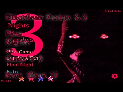 ClickTeam Fusion 2.5 - Five Nights at Candy's 3 - Menu (Part 1) - Title & Select