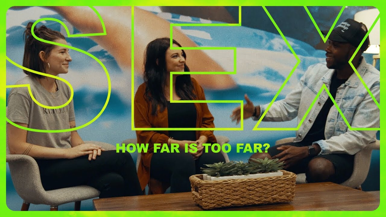 How Far Is Too Far | Topic: Sex