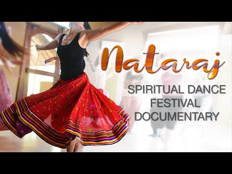 Nataraj Spiritual Dance Festival Documentary, India