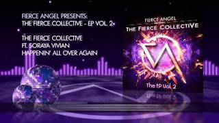 The Fierce Collective Ft. Soraya Vivian - Happenin