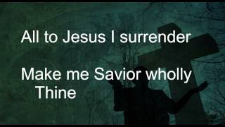All to Jesus I Surrender (Vineyard) with Lyrics