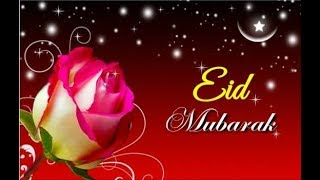 {*Eid Mubarak*} Wishes and greetings,Wallpapers,Pictures WhatsApp Video