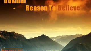 Dokmai - Reason To Believe (Radio Edit)