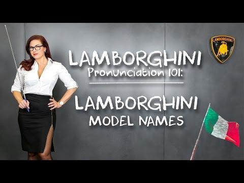Lamborghini Pronunciation 101: How To Pronounce Lamborghini Model Names