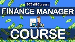 The Finance Manager Course by 365 Careers