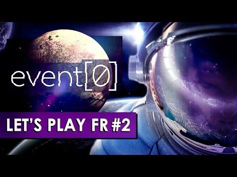 EVENT[0] : Expulsé dans l'espace ! | LET'S PLAY FR #2