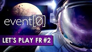 event0 expulsé dans lespace lets play fr 2
