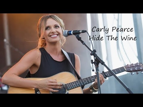 Carly Pearce Hide The Wine Lyrics