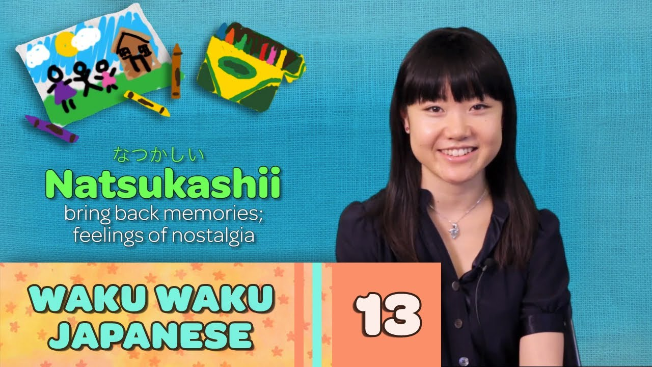 Waku Waku Japanese - Language Lesson 13: Common Words 2