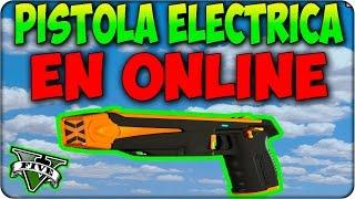 ! NUEVO ! COMO TENER PISTOLA ELECTRICA en GTA 5 ONLINE 1.17 ! TRUCO tener Pistola Electrica GTA V