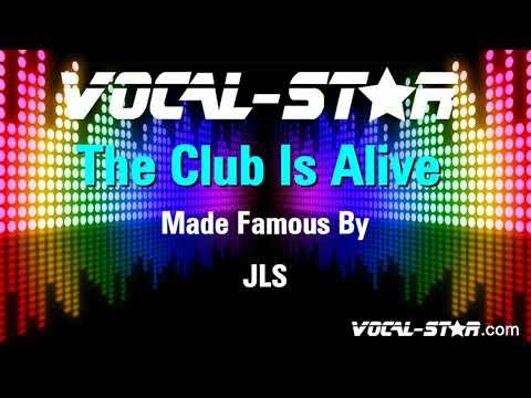 JLS - The Club Is Alive (Karaoke Version) with Lyrics HD Vocal-Star Karaoke