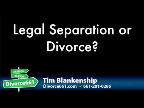 Legal Separation Or Divorce | California Divorce