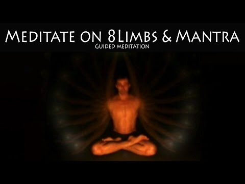 Guided Meditation on the 8 Limbs of Yoga and Mantra | Taha Yoga w/ Stephen Beitler