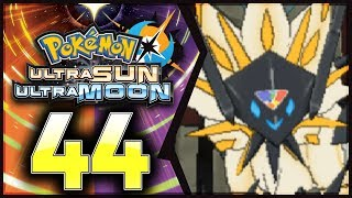 Pokemon Ultra Sun and Moon: Part 44 - Necrozma Vs Solgaleo! [100% Walkthrough]