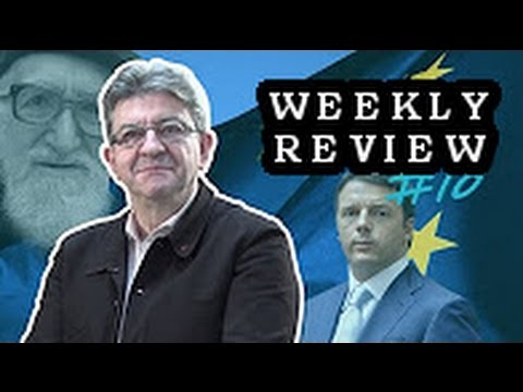 Mélenchon on Matteo Renzi, Poverty, Dead Areas in the Sea and Snowden - Weekly Review #10