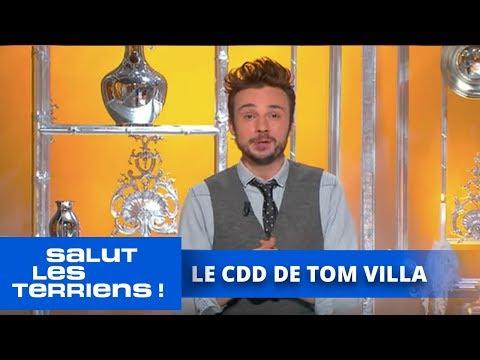 Le CDD de Tom Villa - 21/10 - Salut les Terriens
