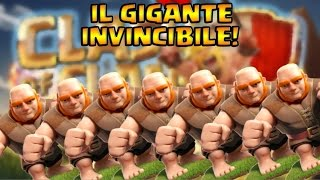 CLASH OF CLANS: IL GIGANTE INVINCIBILE! w/xRade